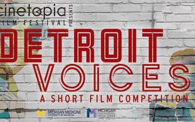 Announcing This Year's Detroit Voices Short Film Competition Finalists!